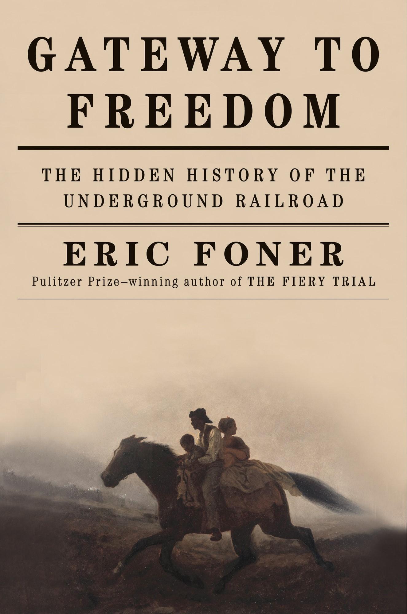 Bayou Bend / Rienzi History Book Club cover 2017-18 / Gateway to Freedom, Foner
