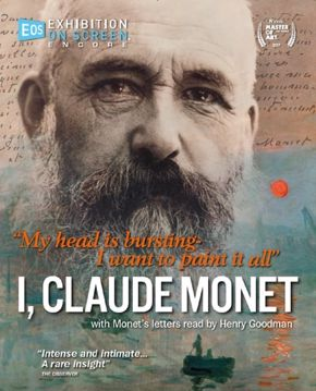 Exhibition on Screen | I, Claude Monet