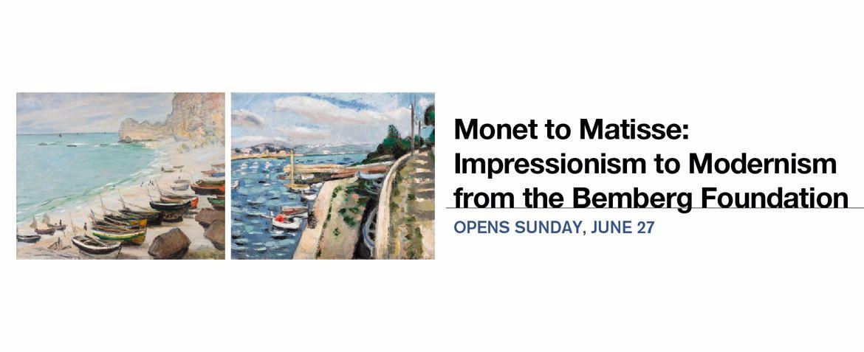 Monet to Matisse | Opens June 27