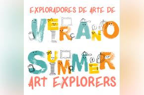 Summer Art Explorers | Exploradores de Arte de Verano