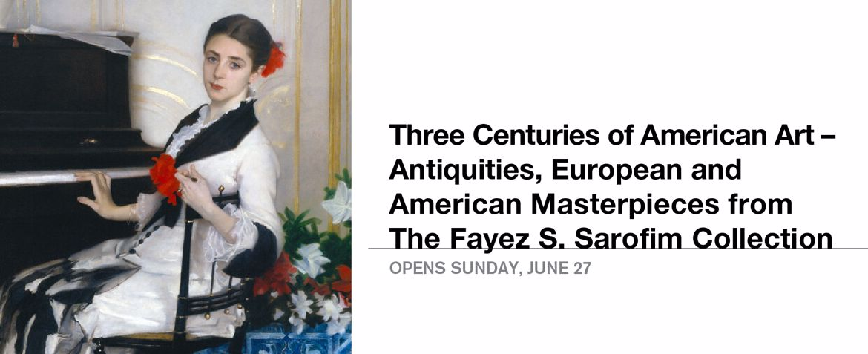 Three Centuries of American Art | Opens June 27
